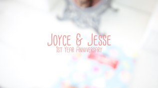 Joyce & Jesse's – 1st YearAnniversary