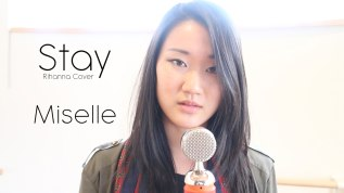 Rihanna – Stay (cover byMiselle)