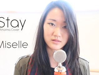 Rihanna – Stay (cover by Miselle)