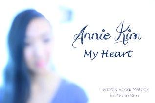 Annie Kim Original – MyHeart